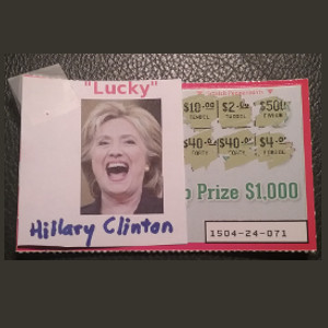 "I Named My Lottery Ticket ""Hillary Clinton"" Because I'm Hooked On Watching Her Lose"